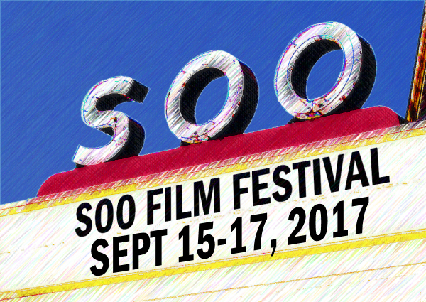 Soo Theatre Marquee: Soo Film Festival, September 16-18, 2016