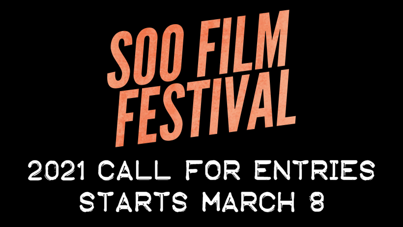 Soo Film Festival 2021 Call for Entries Starts March 8